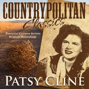 Image for 'Countrypolitan Classics - Patsy Cline'