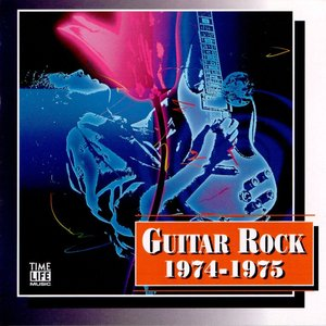Image for 'Time-Life Music: Guitar Rock 1974-1975'