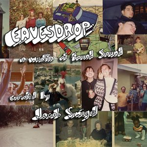 Image for 'Eavesdrop: a wealth of found sound'