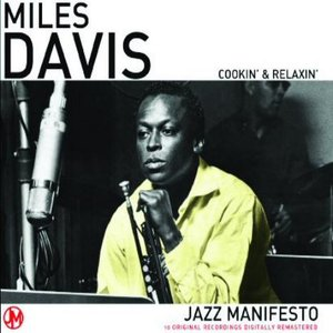 Image for 'Cookin' and Relaxin' with the Miles Davis Quintet'