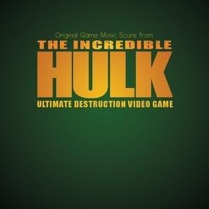 Image for 'The Incredible Hulk: Ultimate Destruction- Original Game Music Score'