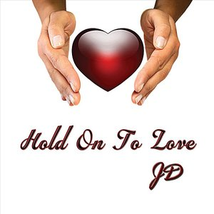 Image for 'Hold On to Love'