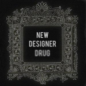 Image for 'New Designer Drug'