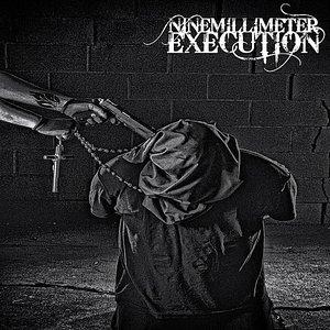 Image for 'Nine Millimeter Execution'