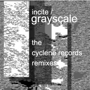 Image for 'incite/ - grayscale - the cyclene records remixes'