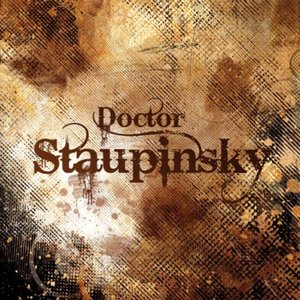 Image for 'Doctor Staupinsky'