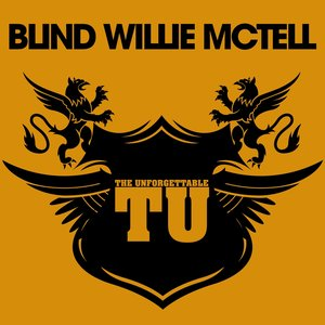 Image for 'The Unforgettable Blind Willie McTell'