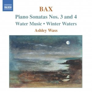 Immagine per 'BAX: Piano Sonatas Nos. 3 and 4 / Water Music / Winter Waters'