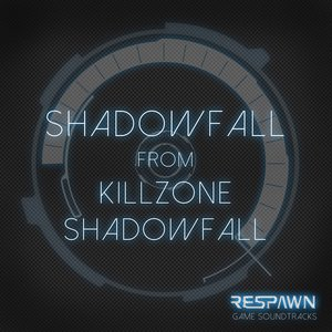 "Image for 'Shadow Fall (From ""Killzone Shadow Fall"")'"