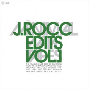 Image for 'The Minimal Wave Tapes: J.Rocc Edits, Volume 1'