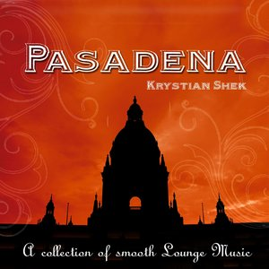 Image for 'Pasadena (A Collection of Smooth Lounge Music)'