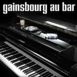 """Image for 'S. Gainsbourg Songs """"Gainsbourg Au Bar""""'"""