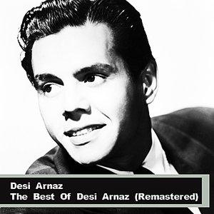 Image for 'The Best Of Desi Arnaz (Remastered)'