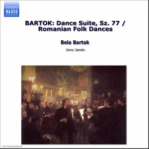 """BARTOK: Dance Suite, Sz. 77 / Romanian Folk Dances""的封面"