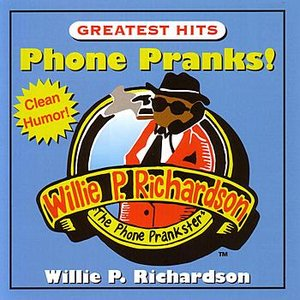 Image for 'Greatest Hits Phone Pranks'