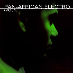 Image for 'Pan-African Electro (Vol. 1)'