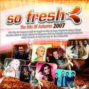 Image for 'So Fresh: The Hits of Autumn 2007'