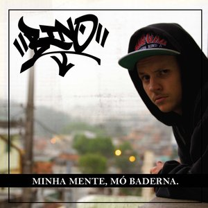 Image for 'Minha mente, mó baderna'