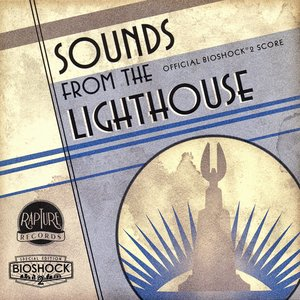 Bild für 'Sounds from the Lighthouse: Official BioShock 2 Score'