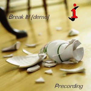 Image for 'Break it! singles album (demo) - precordings'