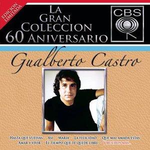 Imagen de 'La Gran Coleccion Del 60 Aniversario CBS - Gualberto Castro'