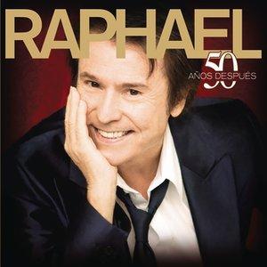 Image for 'Raphael 50 Años Despues'