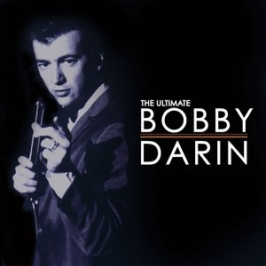 Image for 'The Ultimate Bobby Darin'