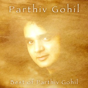 Image for 'Best Of Parthiv Gohil'
