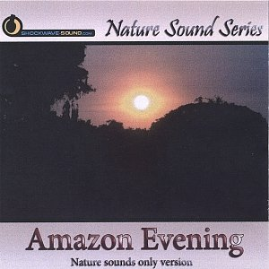 Image for 'Amazon Evening (Nature sounds only version)'
