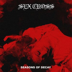 Image for 'Seasons of Decay'