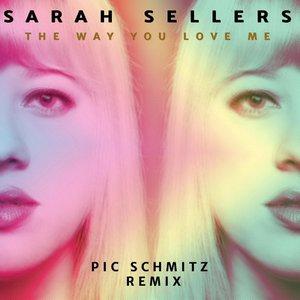 Imagem de 'The Way You Love Me (Pic Schmitz Remix)'