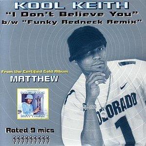Image for 'I Don't Believe You (KutMasta Kurt Remix Instrumental)'