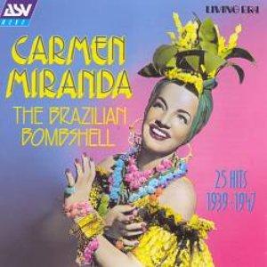 Image for 'Brazilian Bombshell: 25 Hits (1939-1947)'