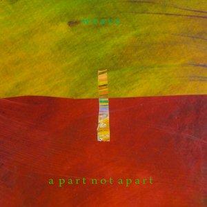Immagine per 'a part not apart'