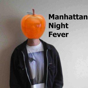 Image for 'Manhattan Night Fever'
