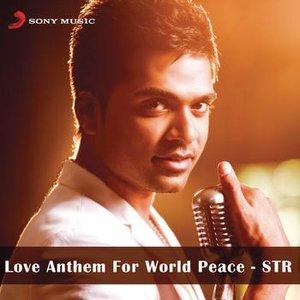 Image for 'Love Anthem For World Peace - STR'