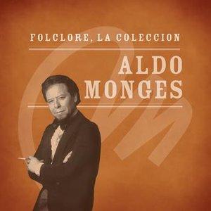 Image pour 'Folclore - La Colección - Aldo Monges'