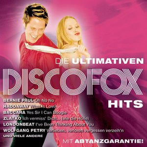 Image for 'Die ultimativen Disco Fox Hits'
