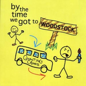 Image for 'By The Time We Got To Woodstock'