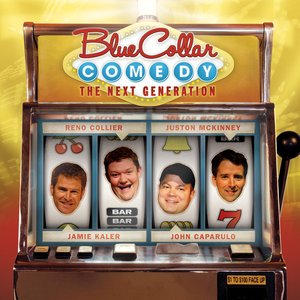 Image for 'Blue Collar Comedy: The Next Generation'