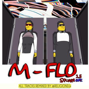 Image for 'M-Flo Square 1.5 Remixed by Religion'
