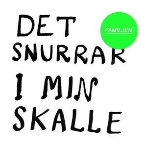 Image for 'Det snurrar i min skalle (single)'