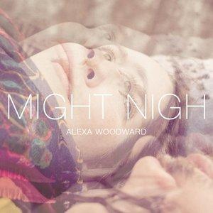 Bild für 'Might Nigh'