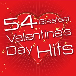 Image for '54 Greatest Valentine's Day Hits'