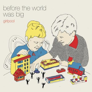 Image for 'Before The World Was Big'
