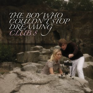 Image for 'The Boy Who Couldn't Stop Dreaming'