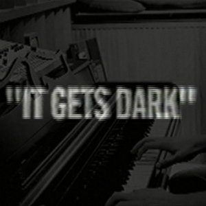 Image for 'It Gets Dark'