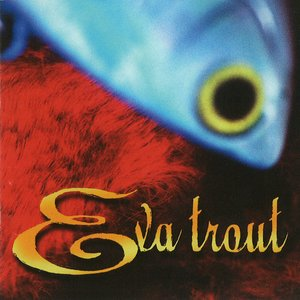 Image for 'Eva Trout'