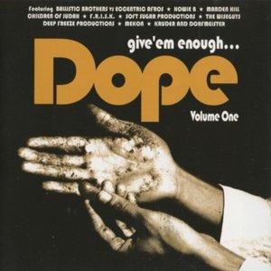 Image for 'Give 'em Enough Dope, Volume 1'