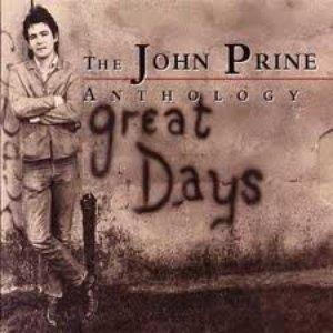 Imagem de 'The John Prine Anthology: Great Days'